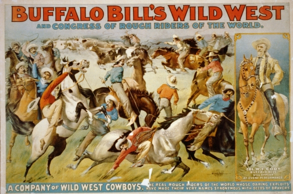 A poster advertising Buffalo Bill's Wild West and Congress of Rough Riders of the World