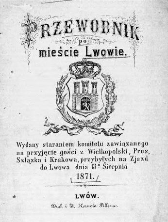 Cover to Antoni Schenider's Guide to Lwów - published in 1871