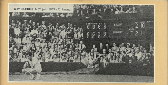The scoreboard says it all - Drobny vs. Patty 1953 Wimbledon