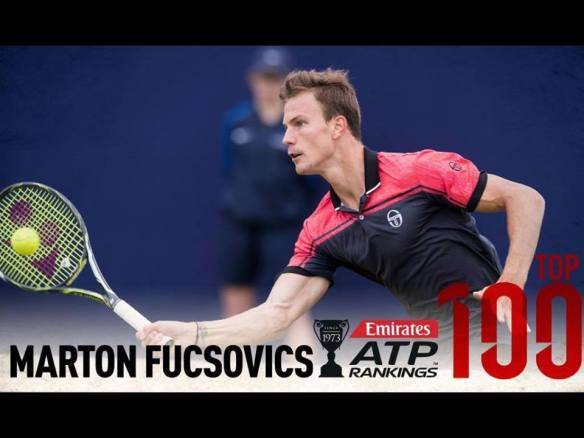Marton Fucsovics - ascended to the Top 100 last week
