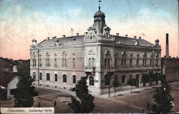 Historic picture postcard of the Gazdasgi Bank in Kiskunhalas, Austria-Hungary