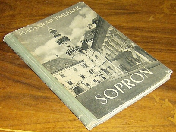 Monumental - One of Endre Csatkai's many books on Sopron