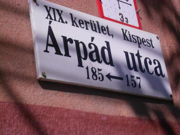 Arpad utca - In memory of the man who started it all