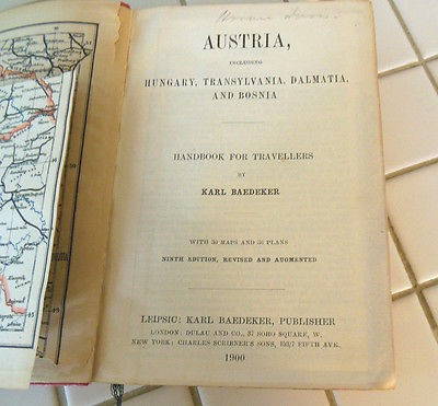 An Open Book - Austria including Hungary, Transylvania, Dalmatia and Bosnia: Handbook For Travellers by Karl Baedeker
