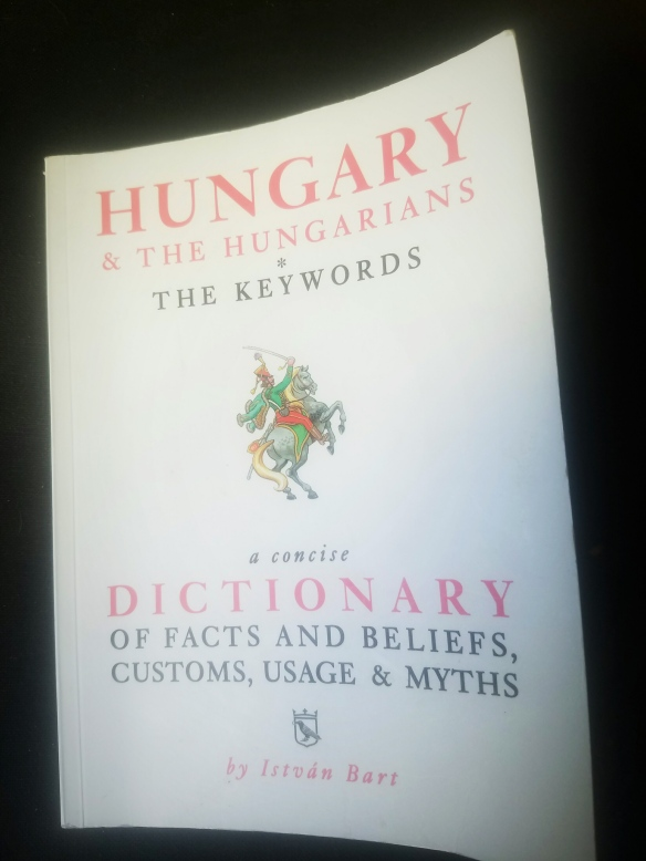 A Lexicon of Understanding - Hungary & the Hungarians by Istvan Bart