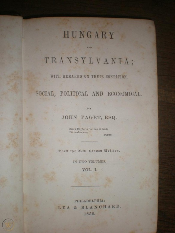 A Classic Account - Hungary and Transylvania by John Paget